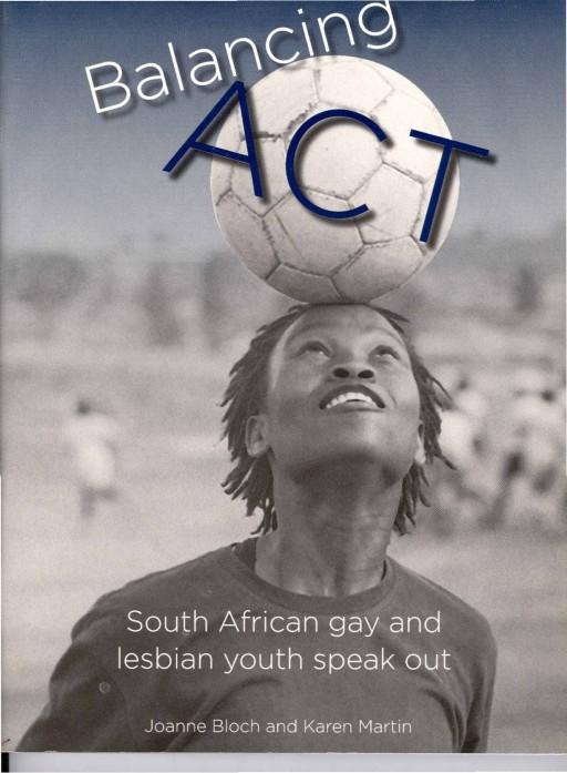 Balancing Act (2005) cover photo by Zanele Muholi. Book title named by Donna Smith & Zanele Muholi